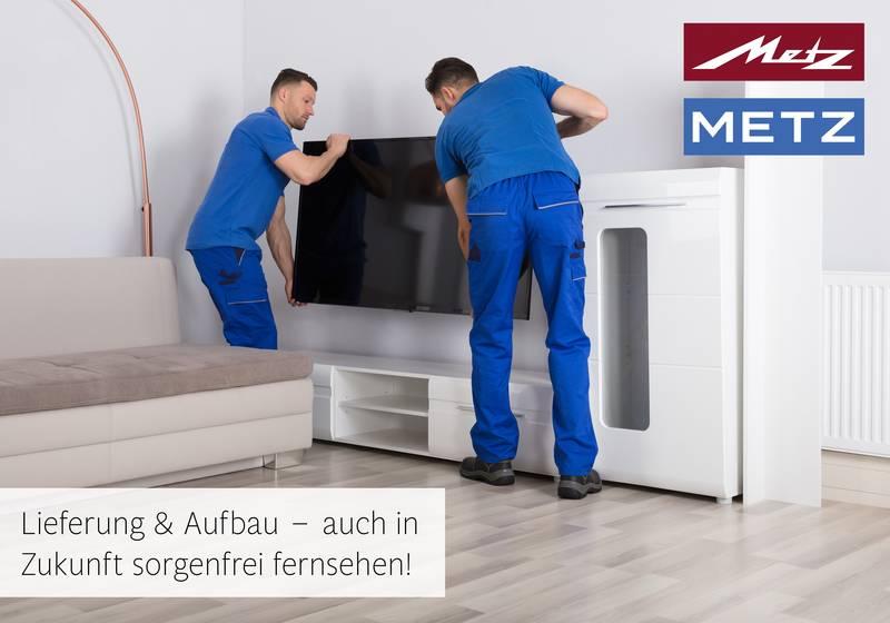 Metz Lieferung & Aufbau