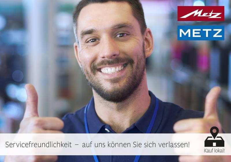 Metz Servicefreundlichkeit