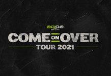 aqipa Come on over Tour 2021